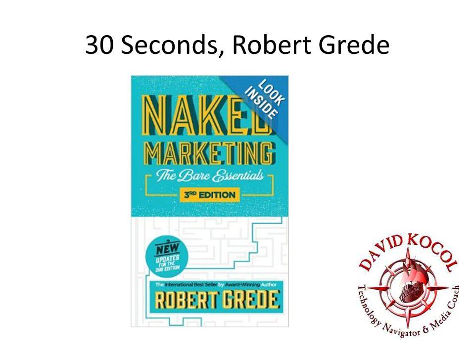 30 Seconds, Robert Grede