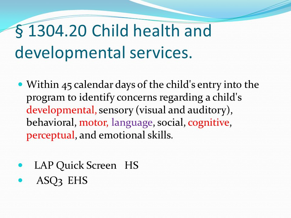 § 1304.20 Child health and developmental services.