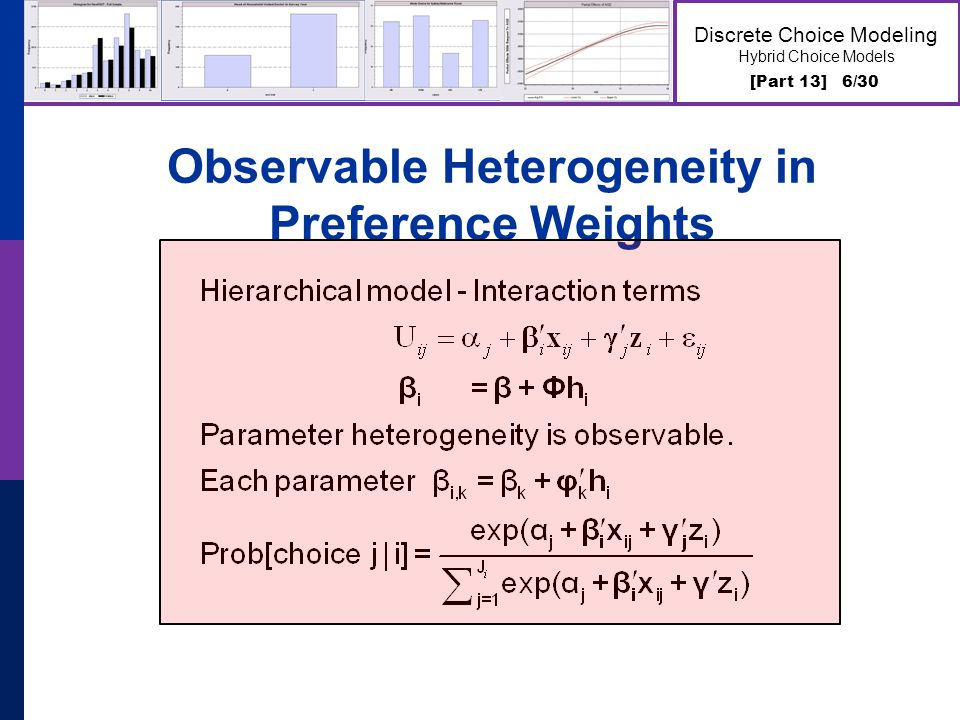 [Part 13] 6/30 Discrete Choice Modeling Hybrid Choice Models Observable Heterogeneity in Preference Weights