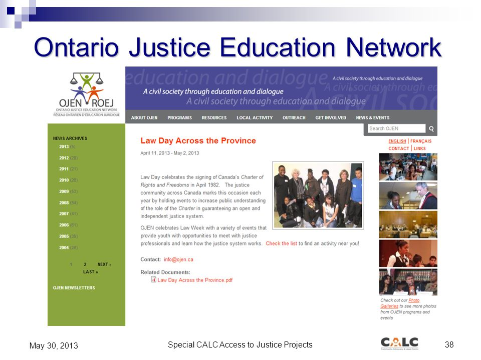 Special CALC Access to Justice Projects38 May 30, 2013 Ontario Justice Education Network