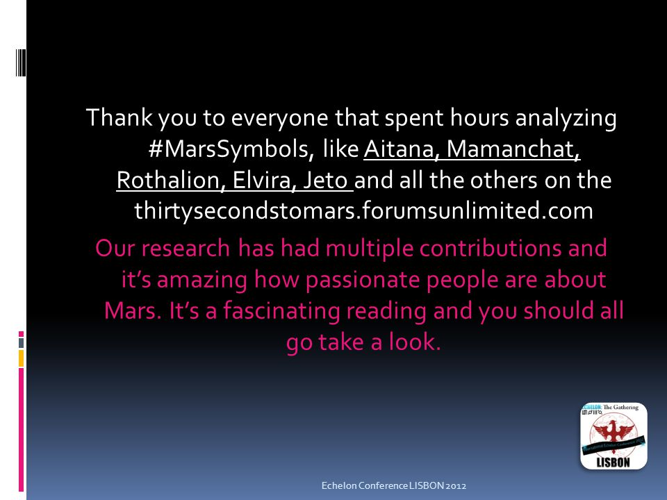 Thank you to everyone that spent hours analyzing #MarsSymbols, like Aitana, Mamanchat, Rothalion, Elvira, Jeto and all the others on the thirtysecondstomars.forumsunlimited.com Our research has had multiple contributions and it's amazing how passionate people are about Mars.