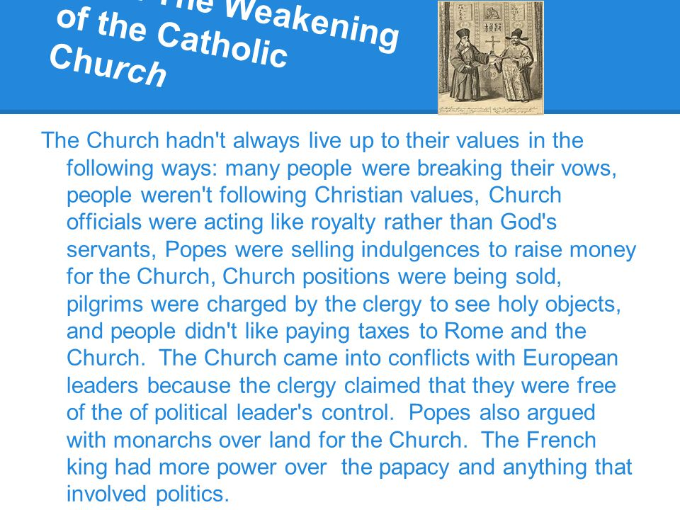 30.2 Vocab Indulgence- a grant by the Catholic Church that released a person from punishment for sins.