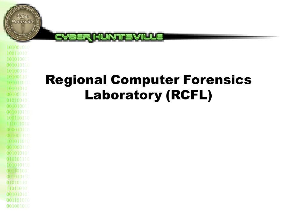 Regional Computer Forensics Laboratory (RCFL)
