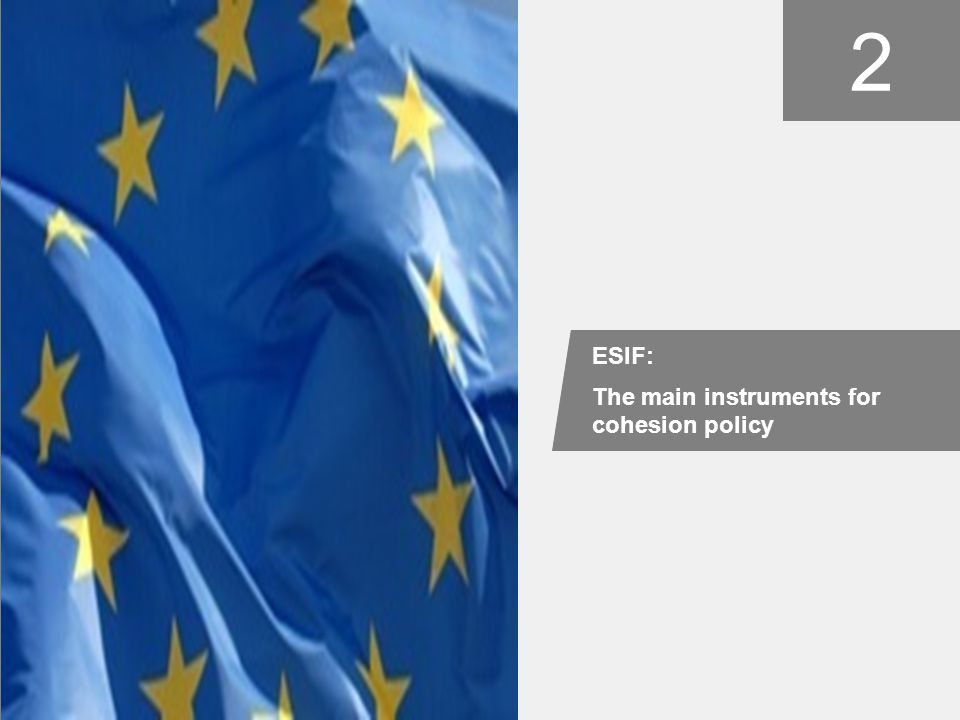 2 ESIF: The main instruments for cohesion policy picture