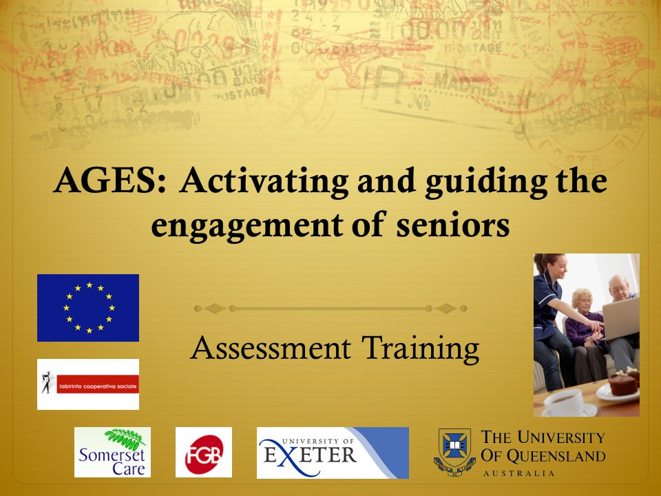 AGES: Activating and guiding the engagement of seniors Assessment Training