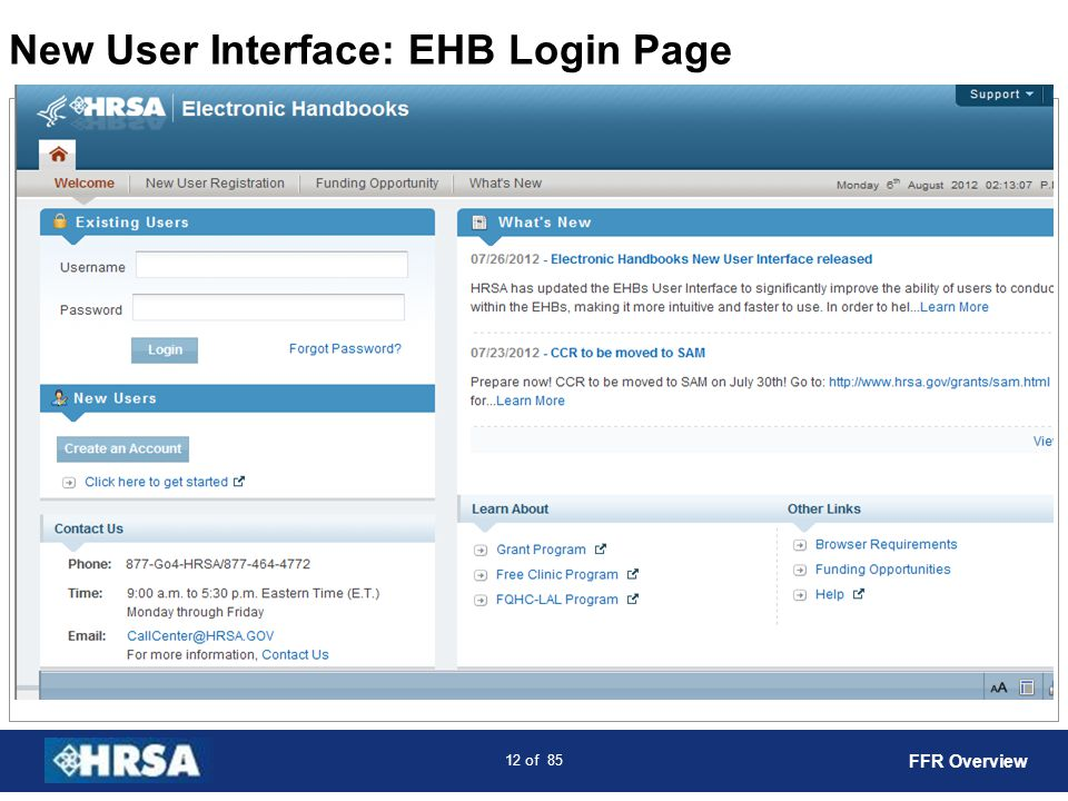 13 of 85 New User Interface: Welcome Page FFR Overview