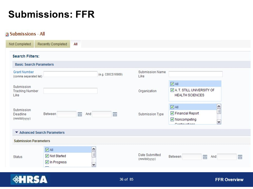 37 of 85 Submissions: Incomplete FFR List FFR Overview