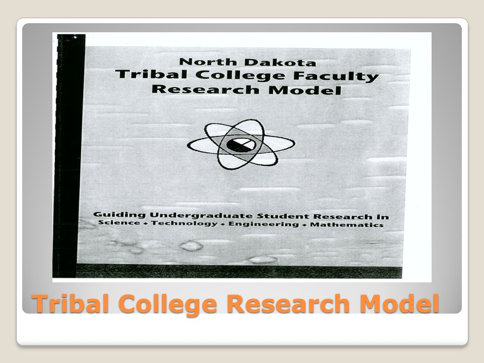 Tribal College Research Model