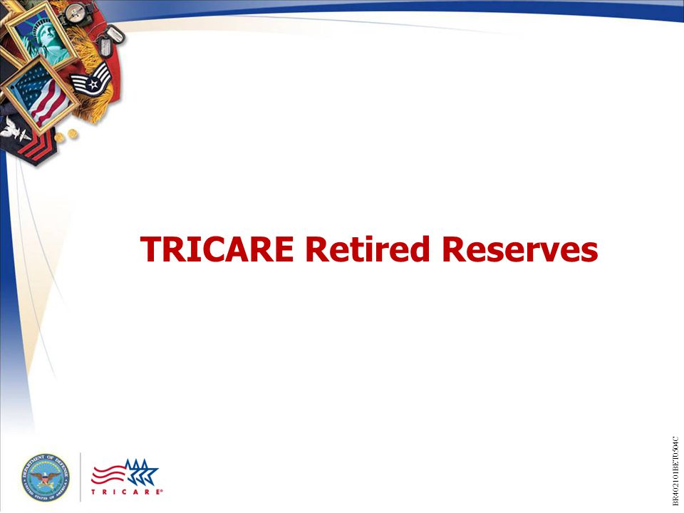 TRICARE Retired Reserves BR402101BET0504C