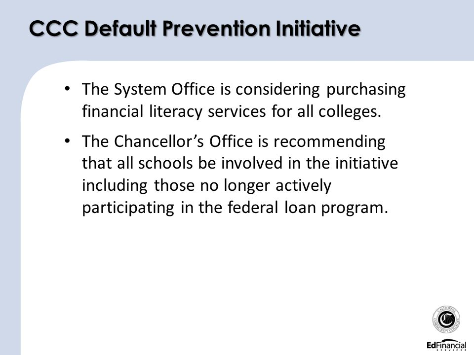 The System Office is considering purchasing financial literacy services for all colleges.