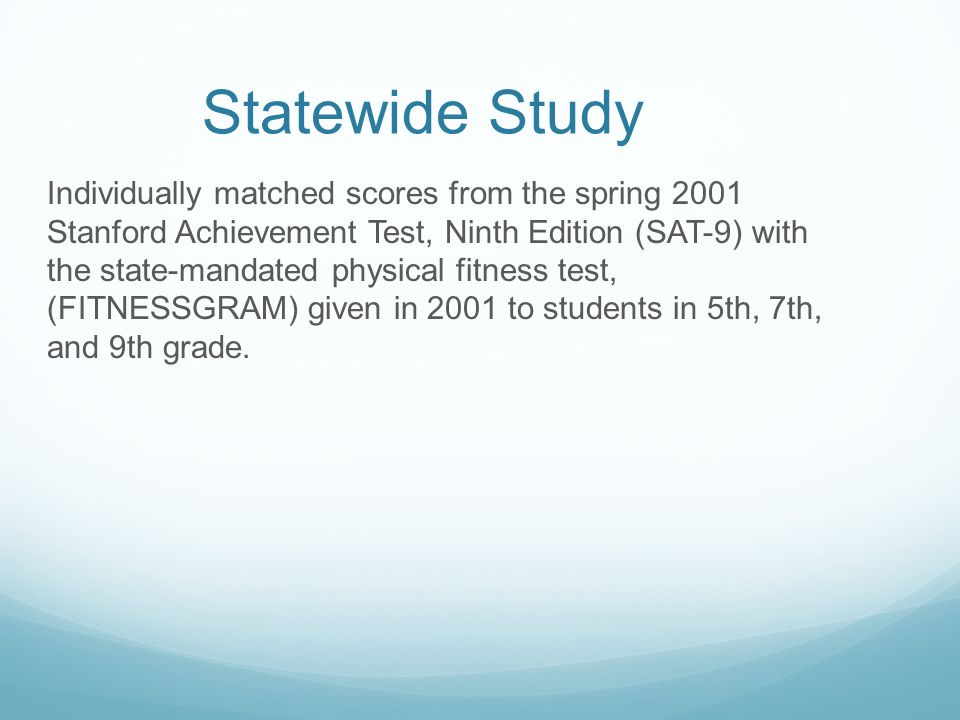 Delaine Eastin This statewide study provides compelling evidence that the physical well-being of students has a direct impact on their ability to achieve academically.