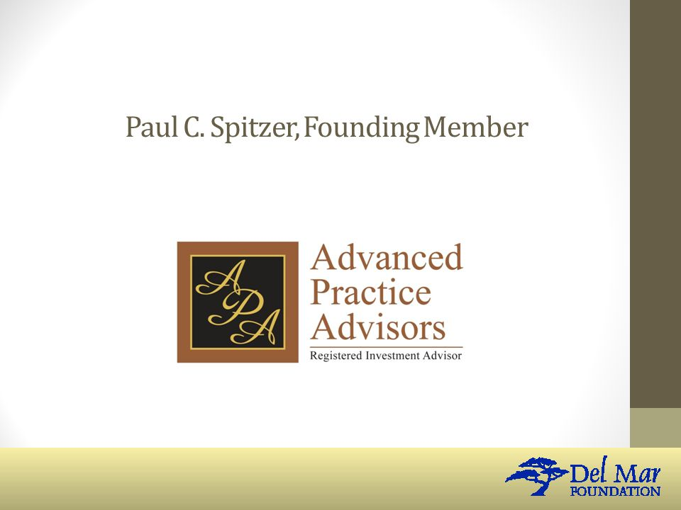 Paul C. Spitzer, Founding Member
