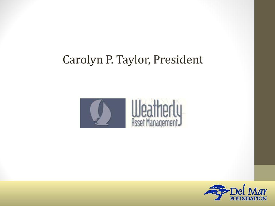 Carolyn P. Taylor, President