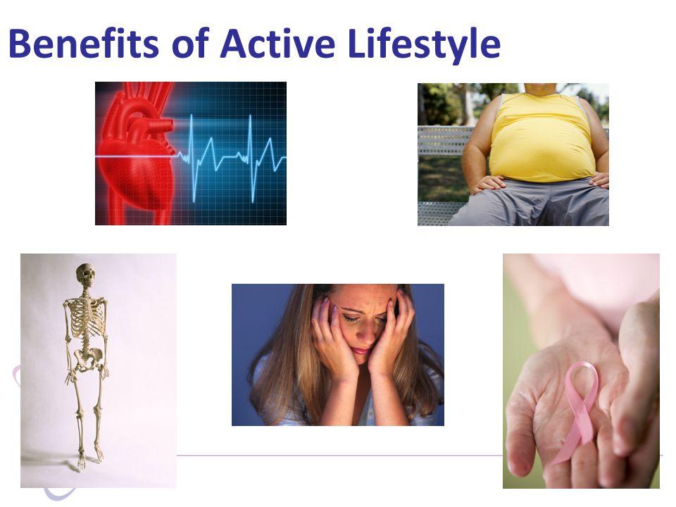 Benefits of Active Lifestyle