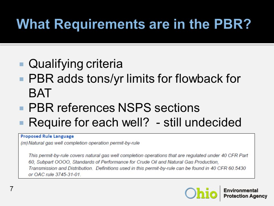  Qualifying criteria  PBR adds tons/yr limits for flowback for BAT  PBR references NSPS sections  Require for each well.