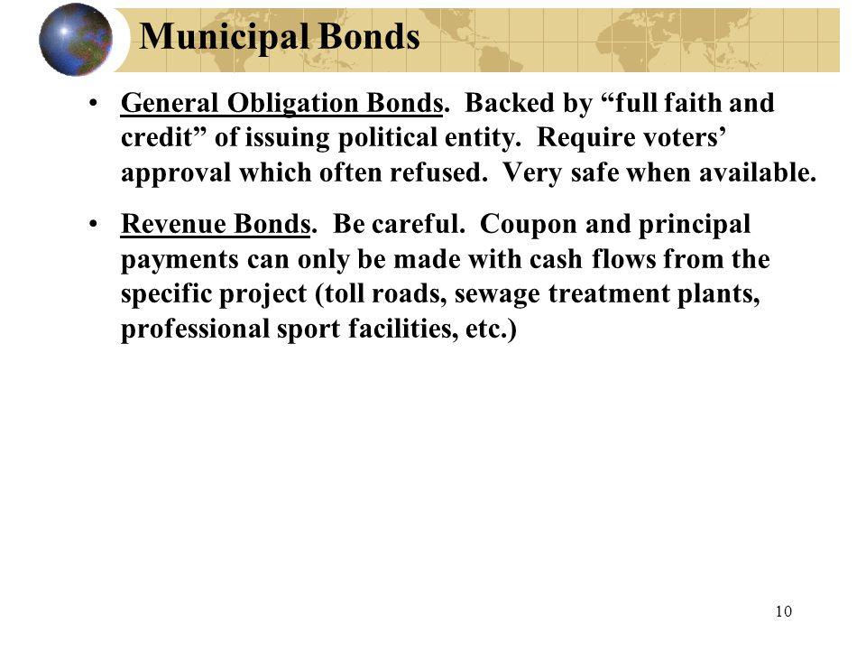 10 Municipal Bonds General Obligation Bonds.