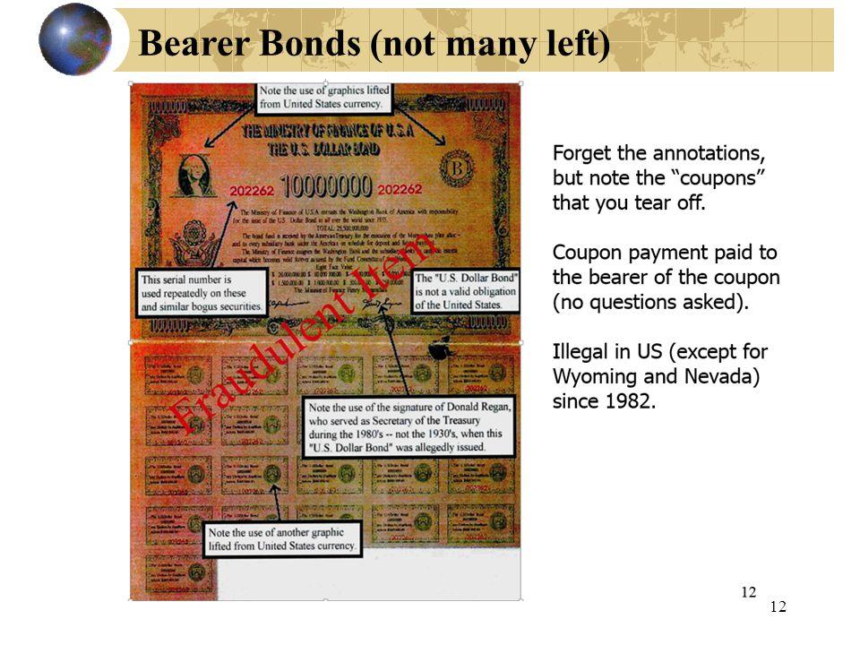 12 Bearer Bonds (not many left)