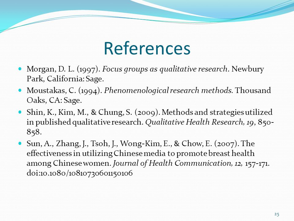 References Morgan, D.L. (1997). Focus groups as qualitative research.