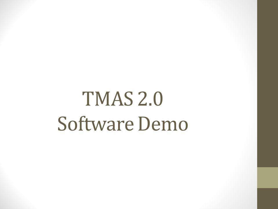 TMAS 2.0 Software Demo