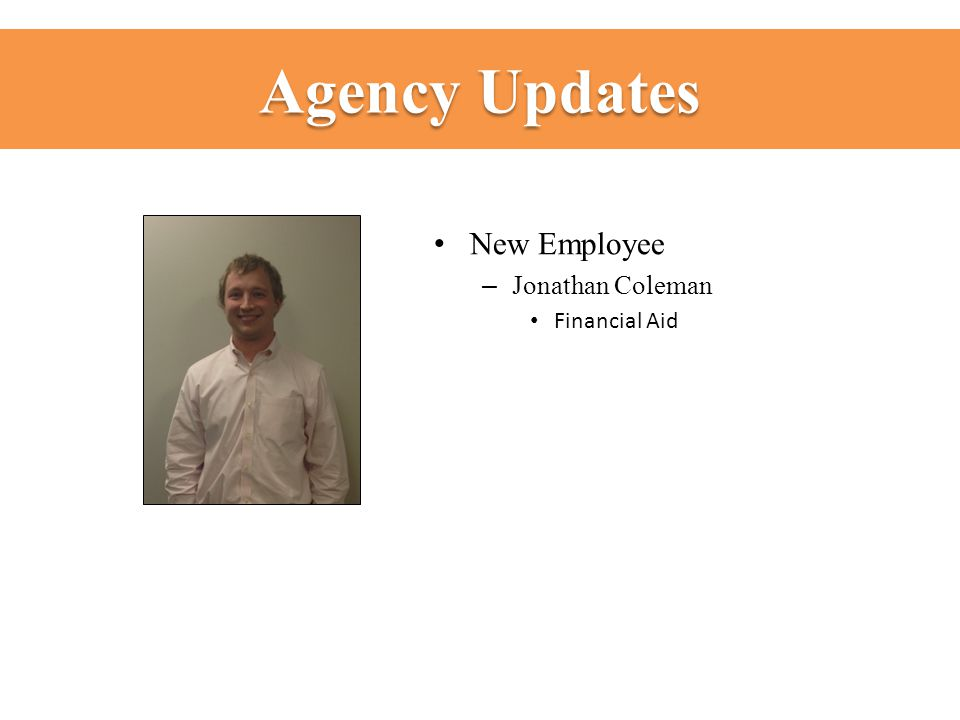 Agency Updates New Employee – Jonathan Coleman Financial Aid