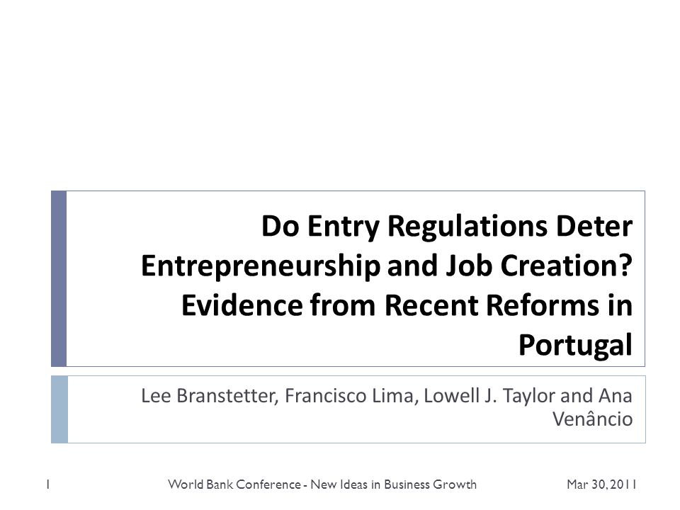 Do Entry Regulations Deter Entrepreneurship and Job Creation.