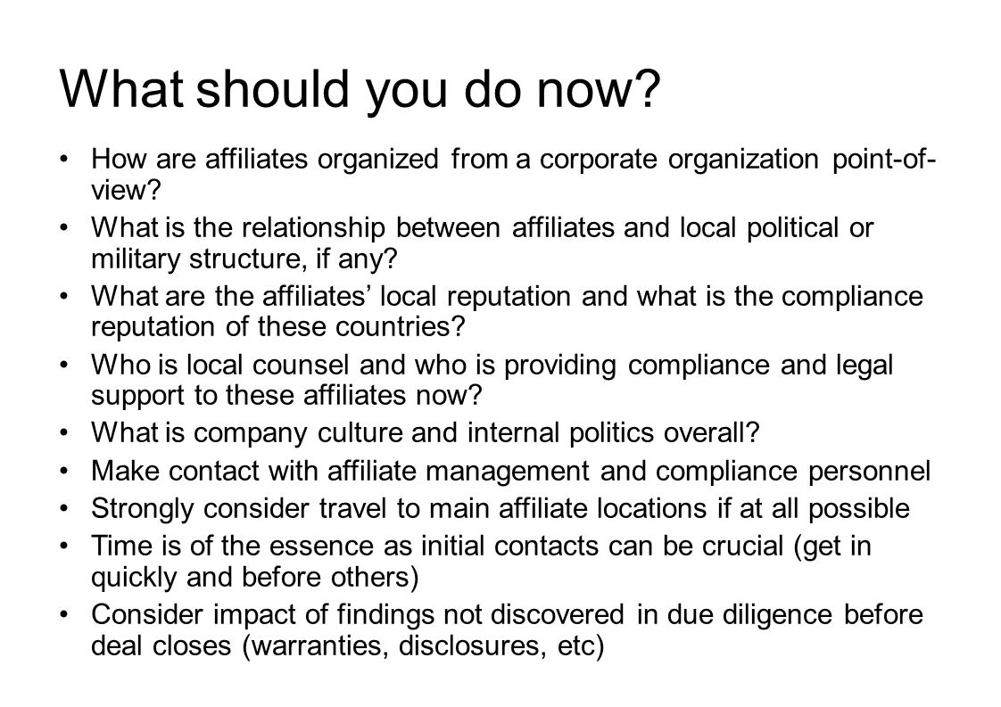 What should you do now.How are affiliates organized from a corporate organization point-of- view.