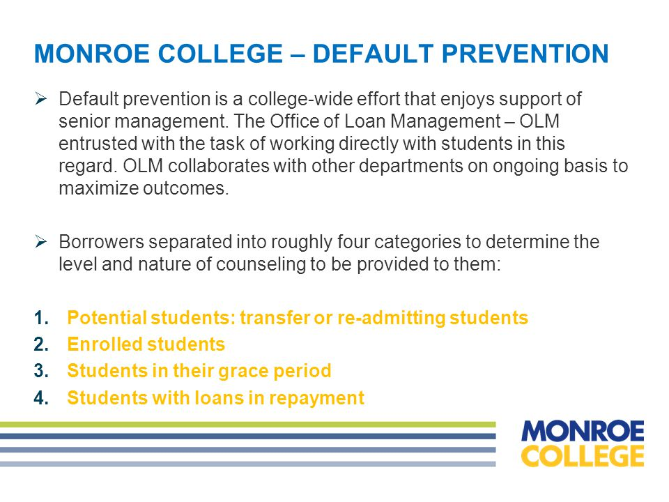 MONROE COLLEGE – DEFAULT PREVENTION 1.