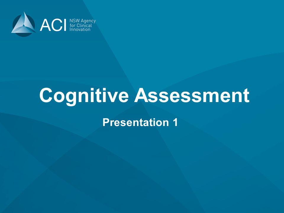 Cognitive Assessment Presentation 1