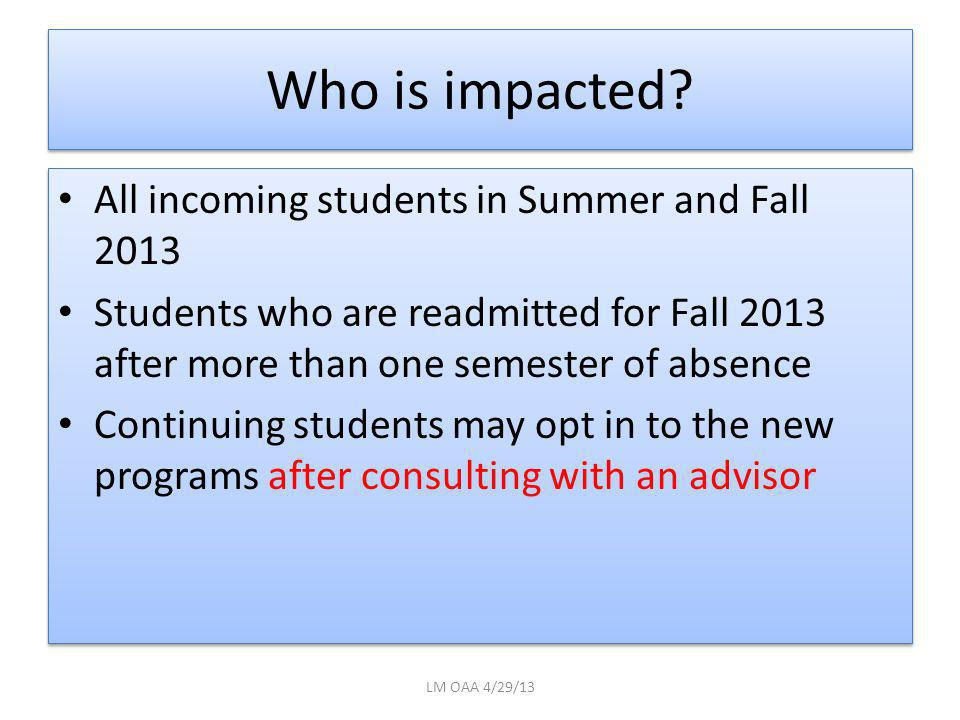 Who is impacted.