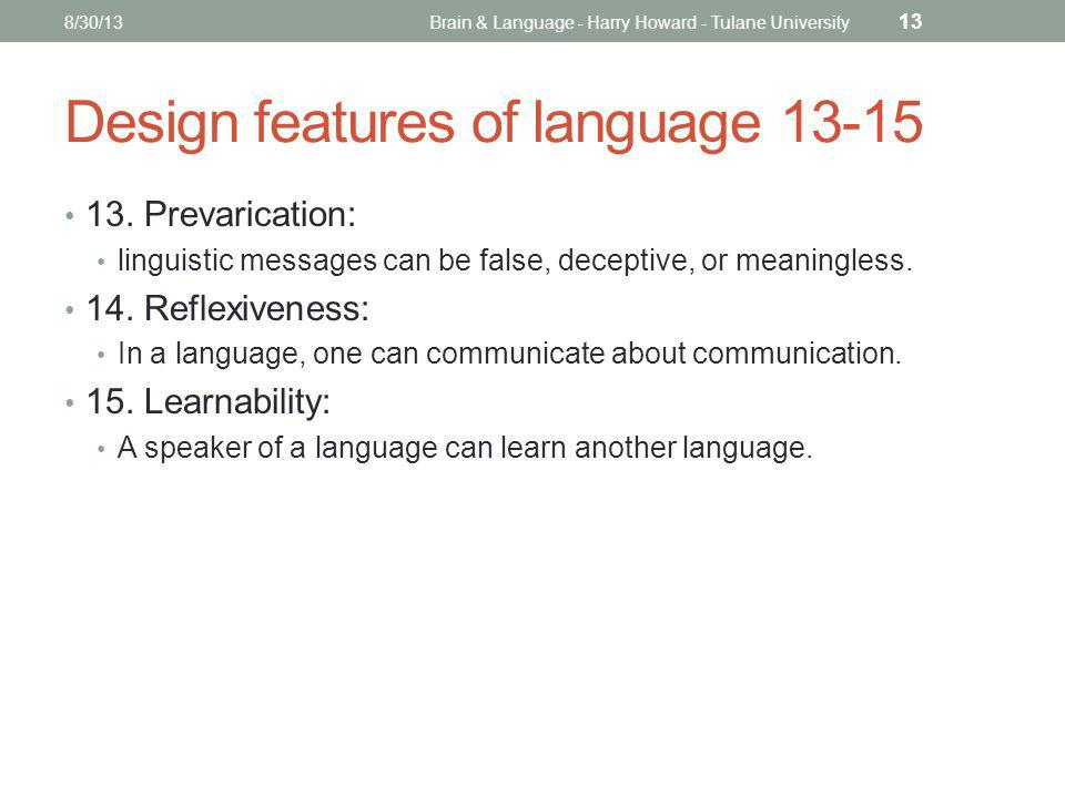 Design features of language 13-15 13.