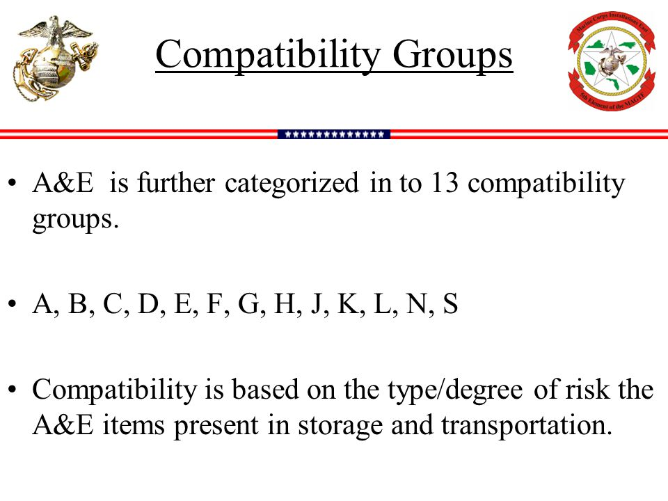 Compatibility Groups A&E is further categorized in to 13 compatibility groups.