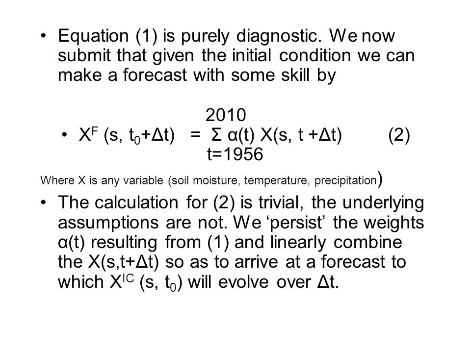 Equation (1) is purely diagnostic.