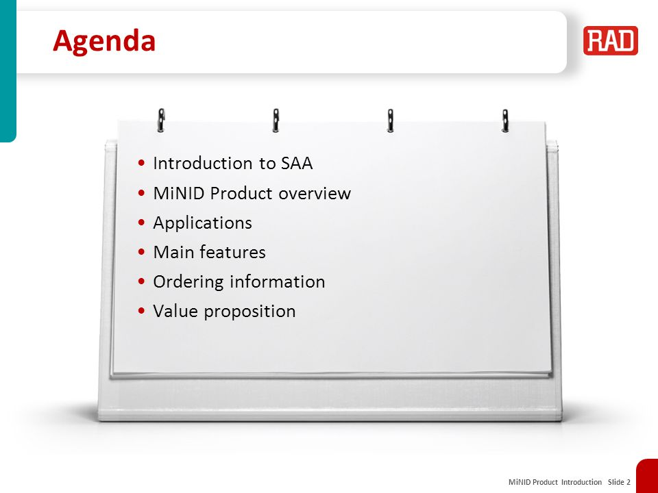 MiNID Product Introduction Slide 2 Agenda Introduction to SAA MiNID Product overview Applications Main features Ordering information Value proposition