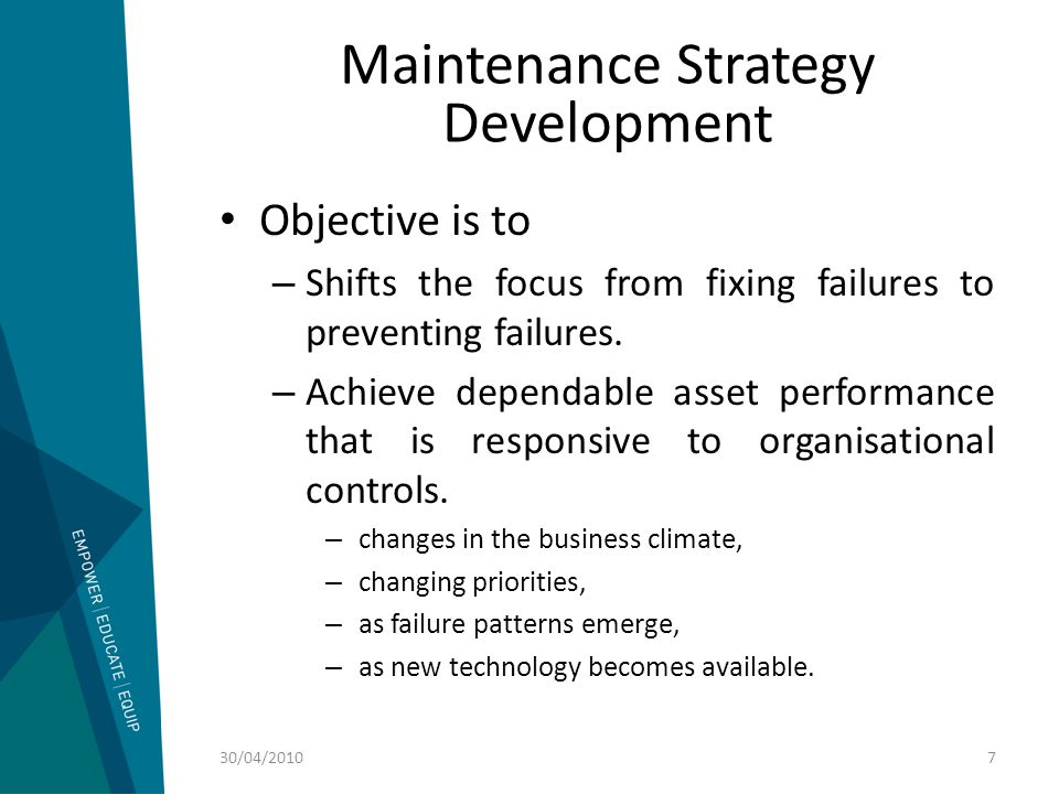 Case Study 1 Know Your Equipment Failures present an opportunity to learn something about the behavior of the component.