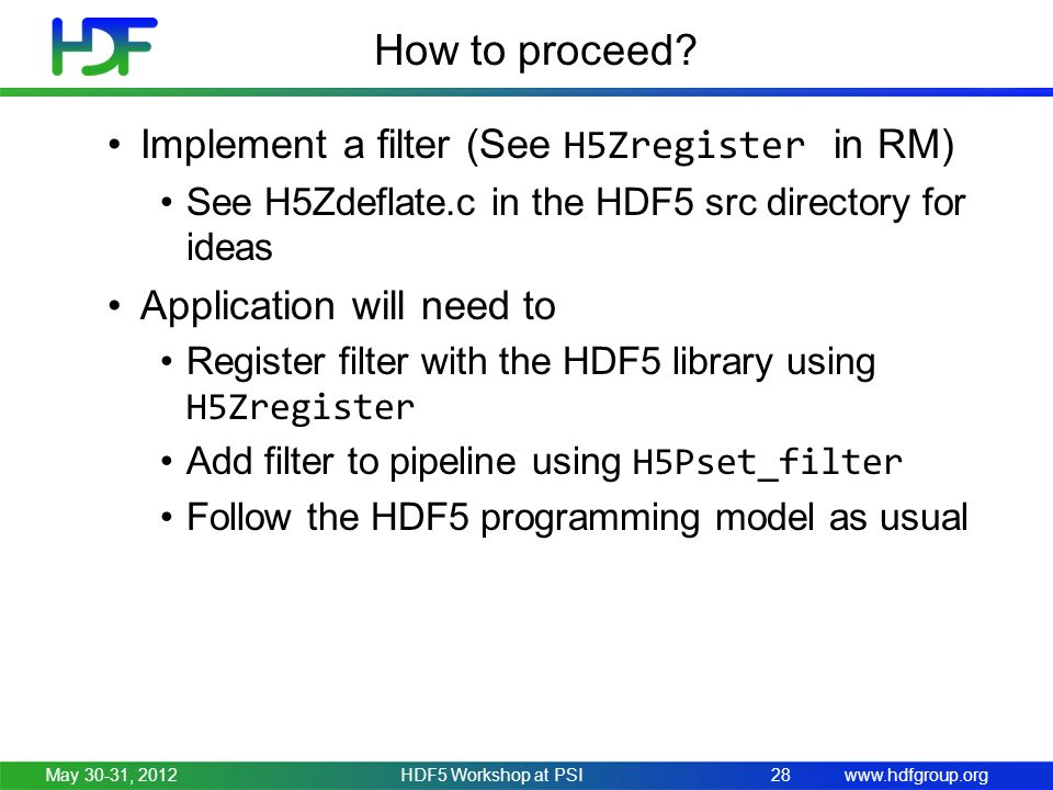 www.hdfgroup.org How to proceed.