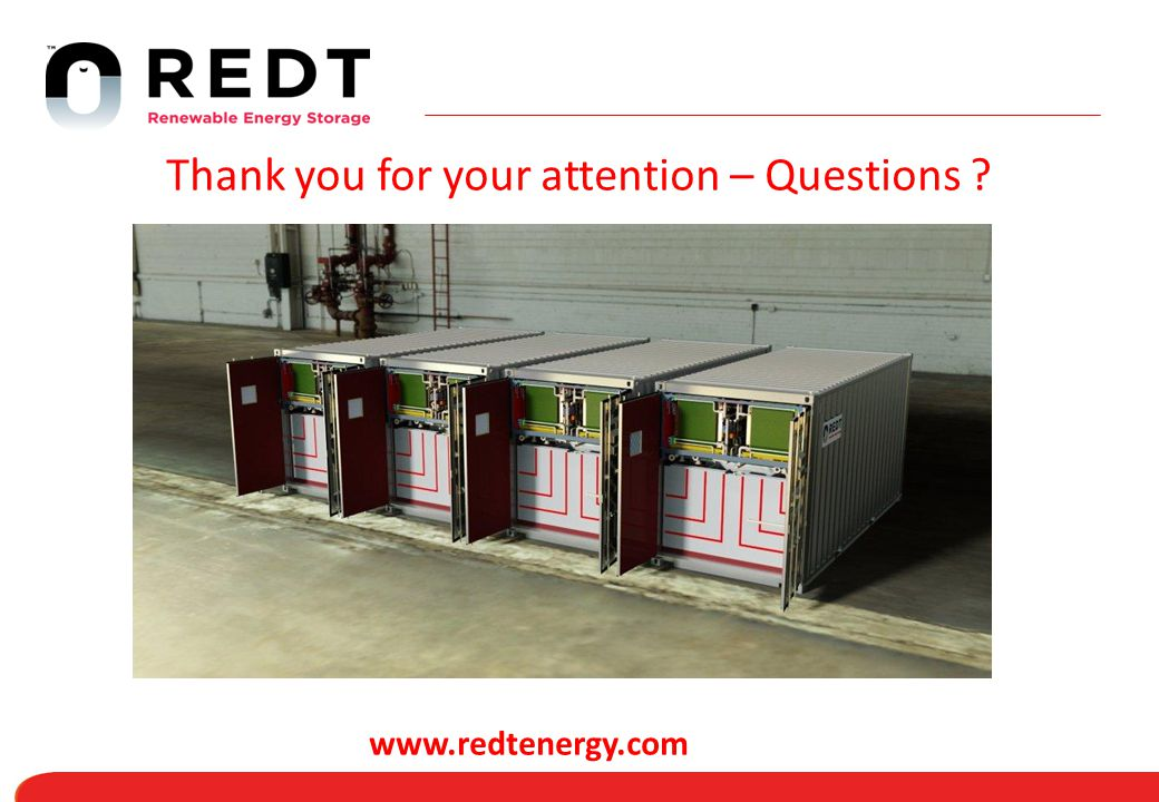 Thank you for your attention – Questions ? www.redtenergy.com