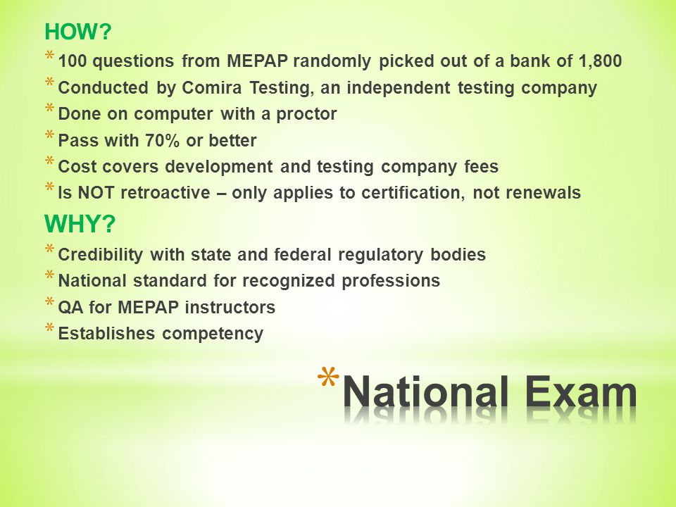 * MEPAP, 2 nd Edition – Often taught in two parts * Successful completion of the course * For NCCAP certification you must complete both section