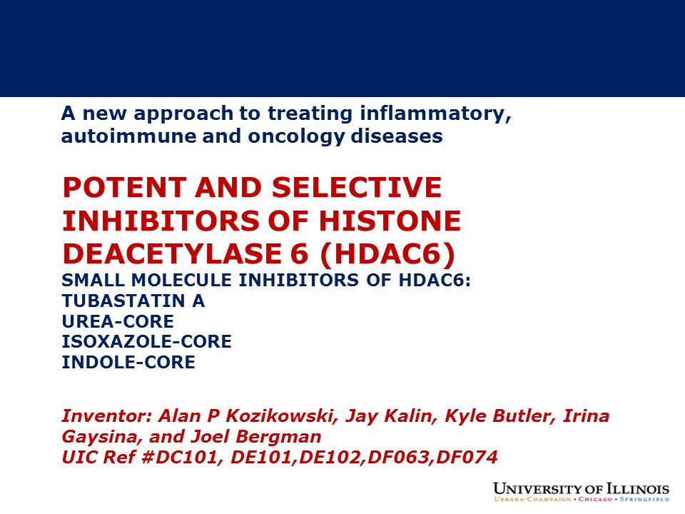 POTENT AND SELECTIVE INHIBITORS OF HISTONE DEACETYLASE 6 (HDAC6) SMALL MOLECULE INHIBITORS OF HDAC6: TUBASTATIN A UREA-CORE ISOXAZOLE-CORE INDOLE-CORE