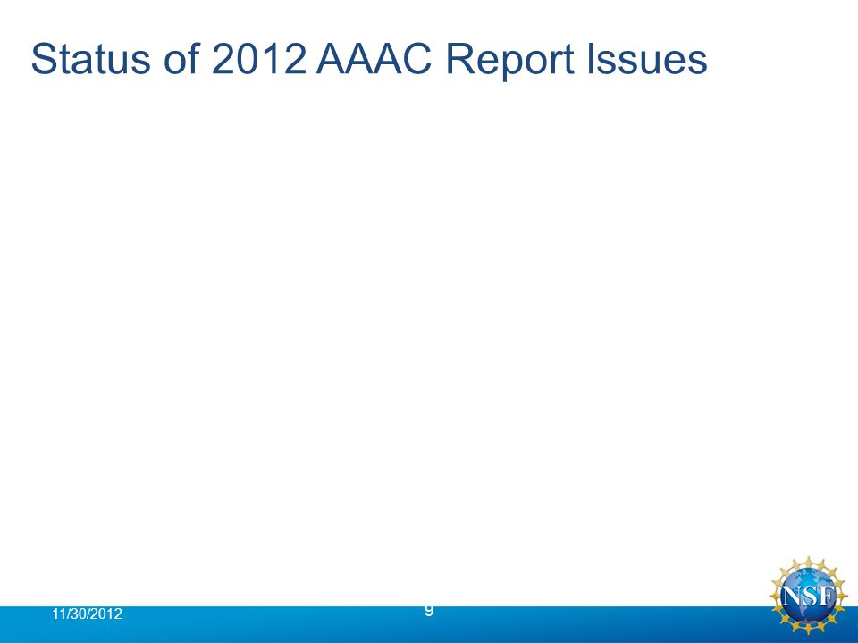 Status of 2012 AAAC Report Issues 9 11/30/2012
