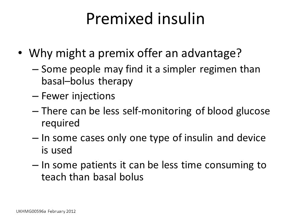 Premixed insulin Why might a premix offer an advantage.