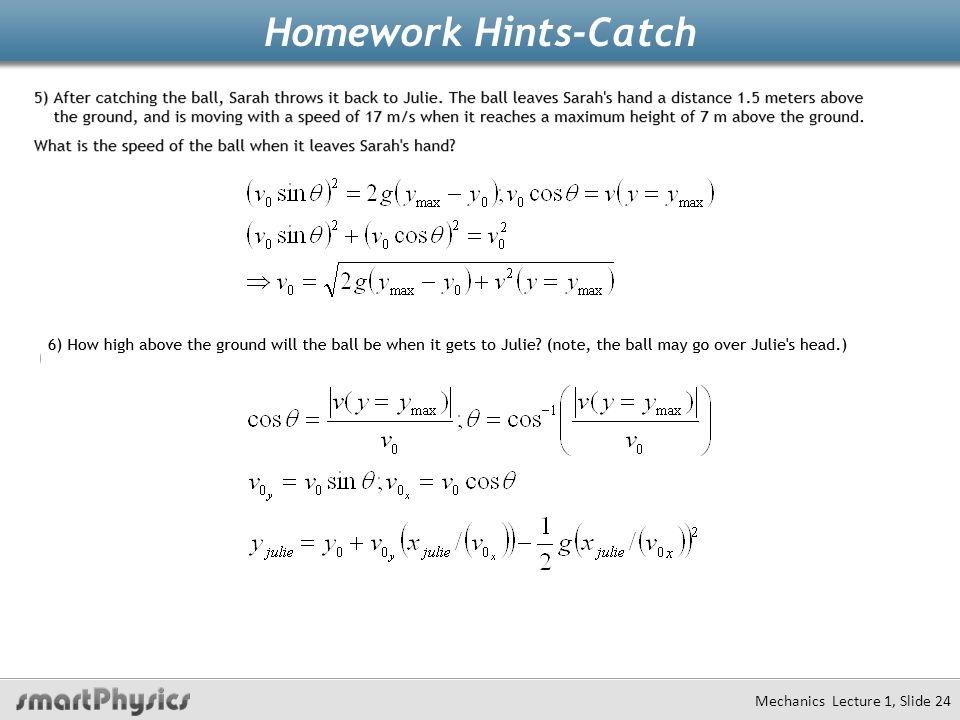 Homework Hints-Catch Mechanics Lecture 1, Slide 24