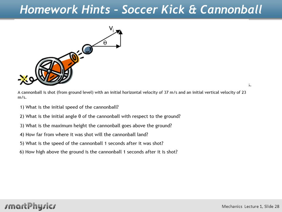 Homework Hints – Soccer Kick & Cannonball Mechanics Lecture 1, Slide 28
