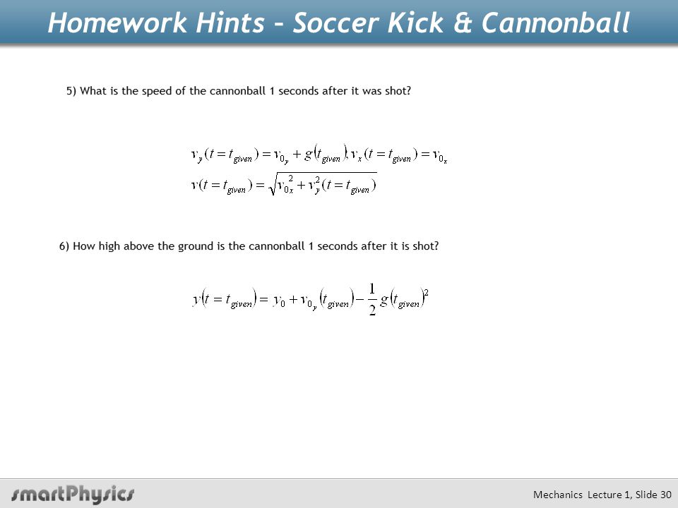 Homework Hints – Soccer Kick & Cannonball Mechanics Lecture 1, Slide 30