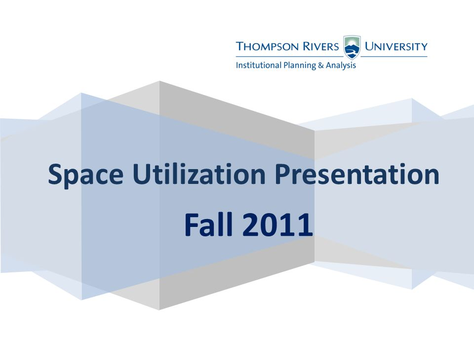 Fall 2011 Space Utilization Presentation