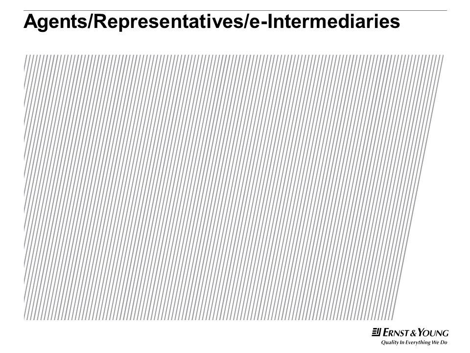 Agents/Representatives/e-Intermediaries