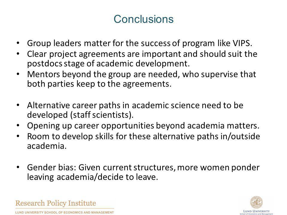 Conclusions Group leaders matter for the success of program like VIPS.