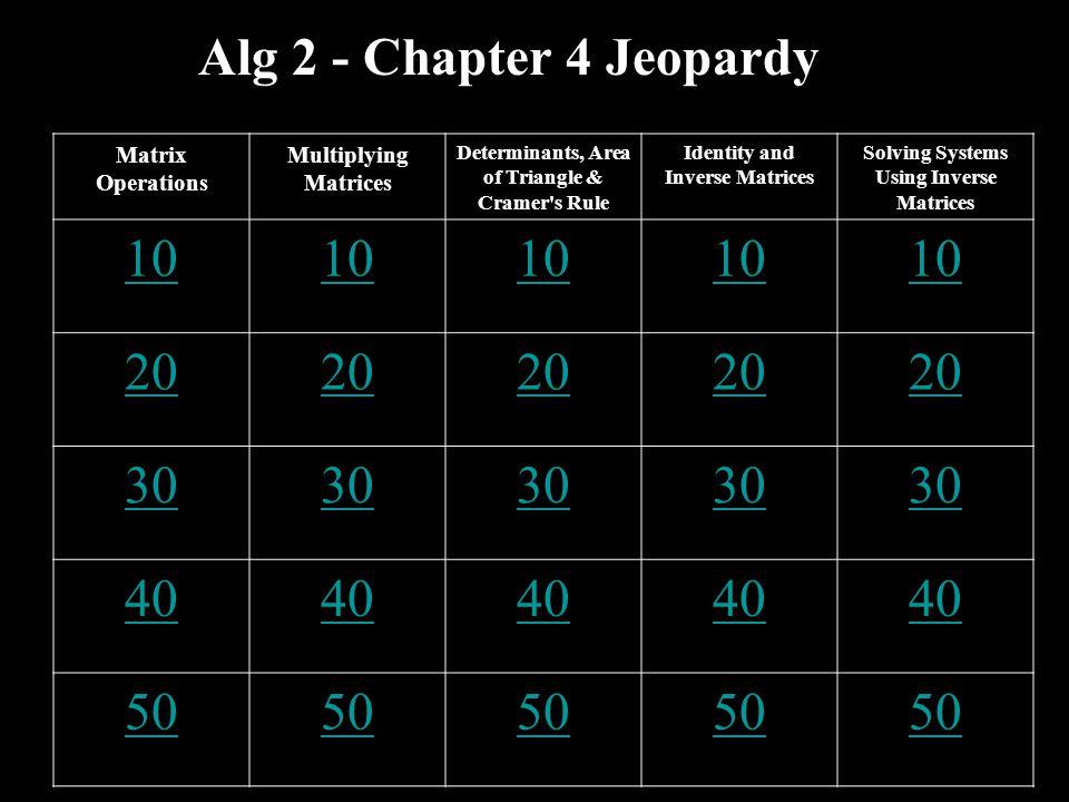 10 points Write the identity 3x3 matrix