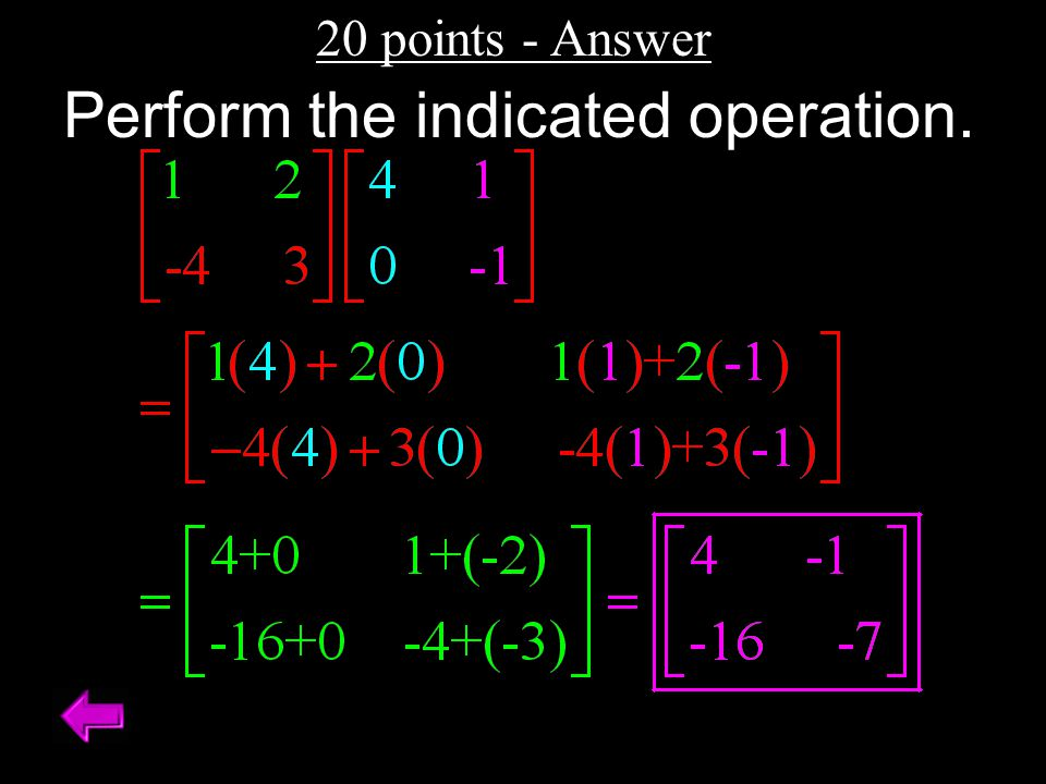 20 points - Answer Perform the indicated operation.