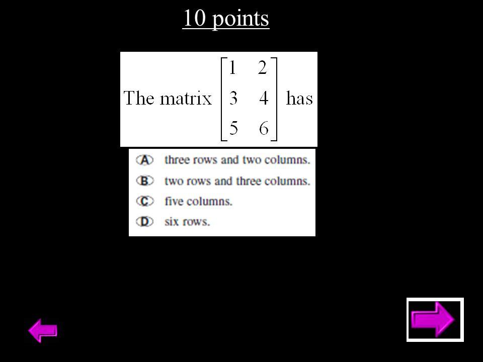 10 points - Answer Write the identity 3x3 matrix