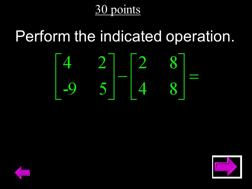30 points - Answer Evaluate the determinant of the matrix. NO CALCULATOR!